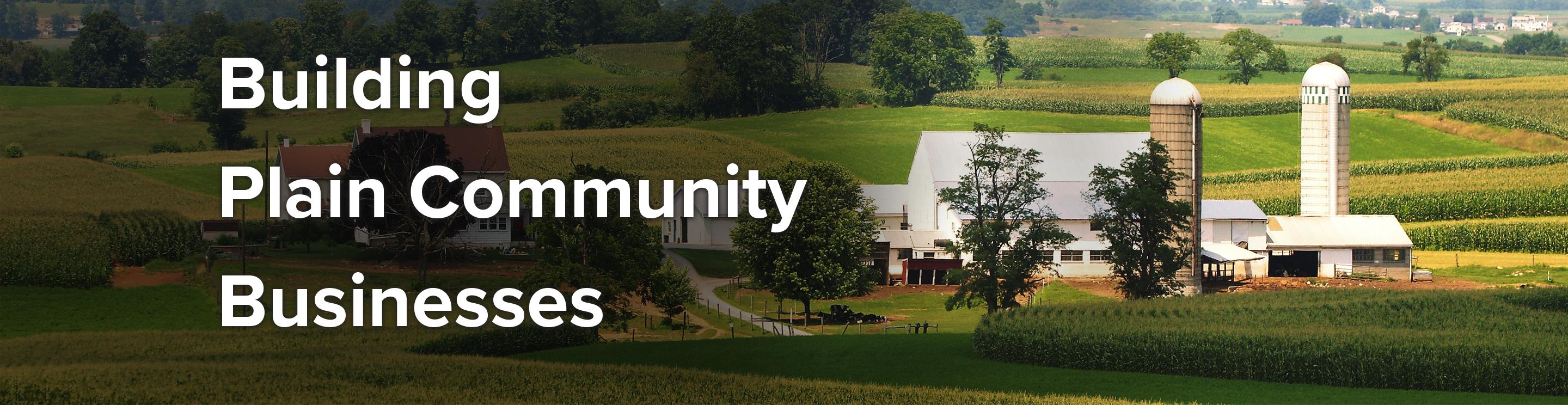 Building Plain Community Businesses - A picture of farmland